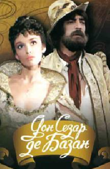 Смотреть Дон Сезар де Базан (1989) онлайн