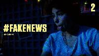 #Fake_News Сезон-1 Серия 2