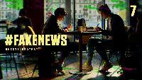 #Fake_News Сезон-1 Серия 7